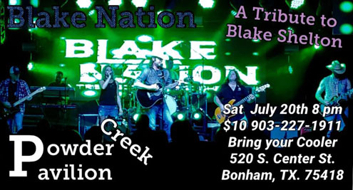 Blake Shelton tribute band at Powder Creek Pavilion July 20